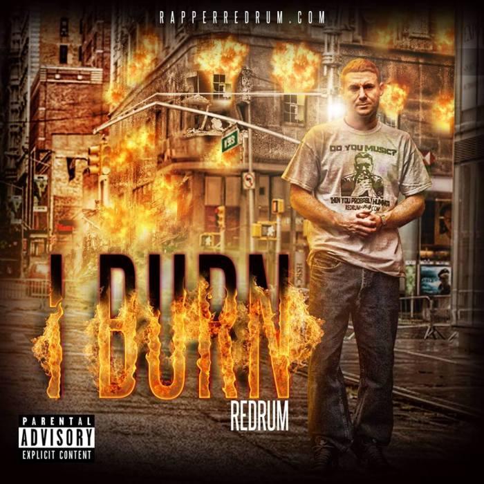 @rapperredrum – I BurnEP