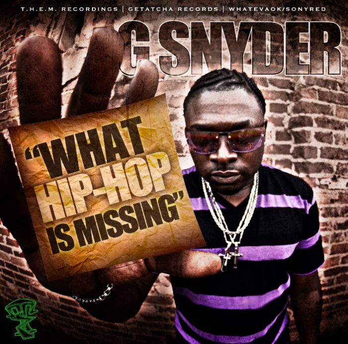 "VIDEO: @therealgsnyder –  ""What Hip Hop Is Missing"""