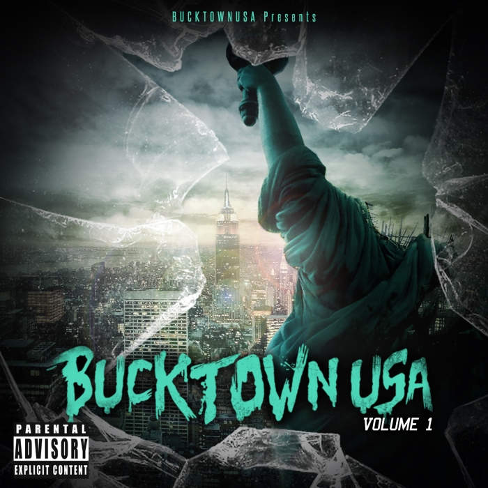 @BucktownUSA presents Bucktown USA: Volume1