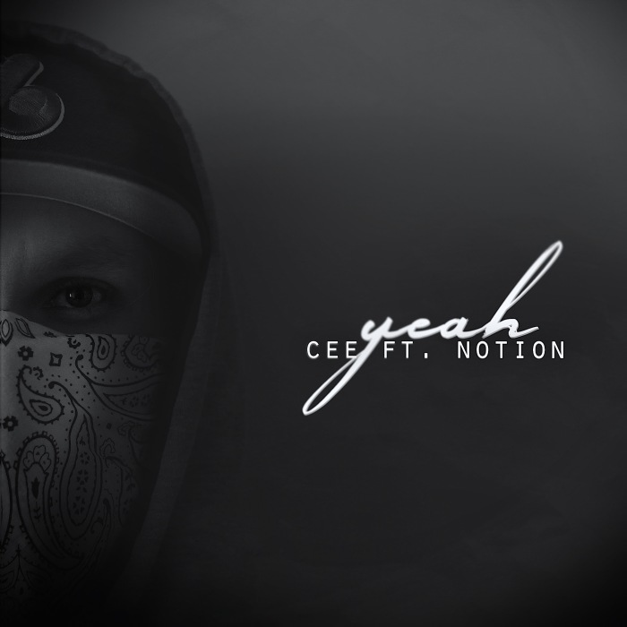 "@CeeFor feat. @Notionbaby – ""Yeah"""