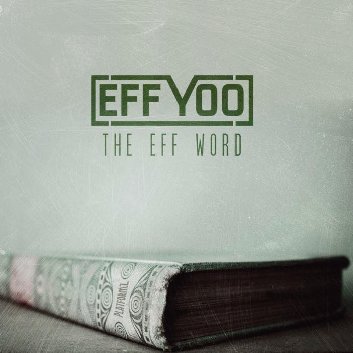 """@OGeffyoo – """"The EffWord"""""""