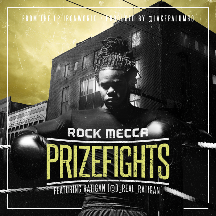 """@RockMecca feat. @D_Real_Ratigan – """"Prizefights"""" (prod. by@JakePalumbo)"""