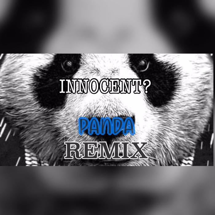 "@INNOCENTFLOW13 – ""Panda Remix2.0"""