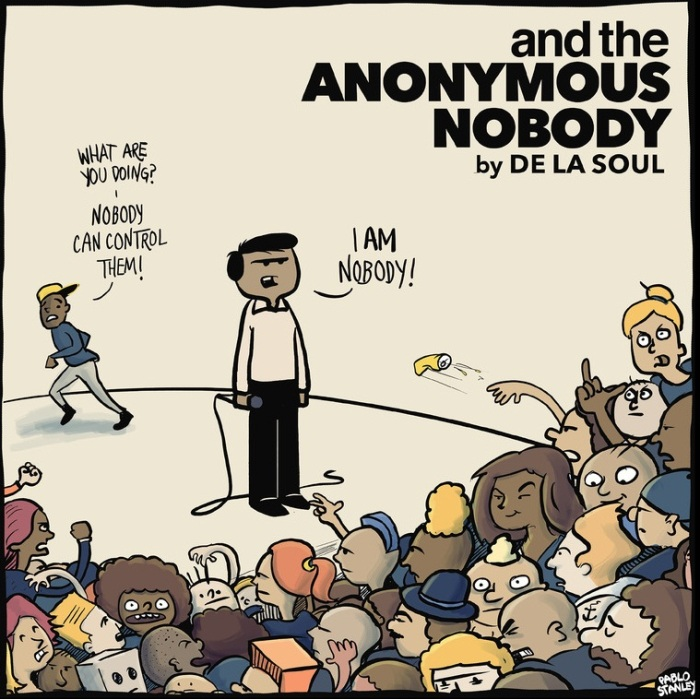 @WeAreDeLaSoul and the Anonymous Nobody