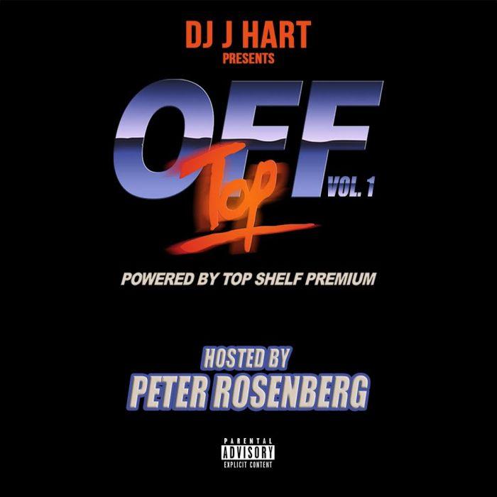 @iamjhart Presents Off Top: Vol.1 (Powered by @Topshelfpremium)