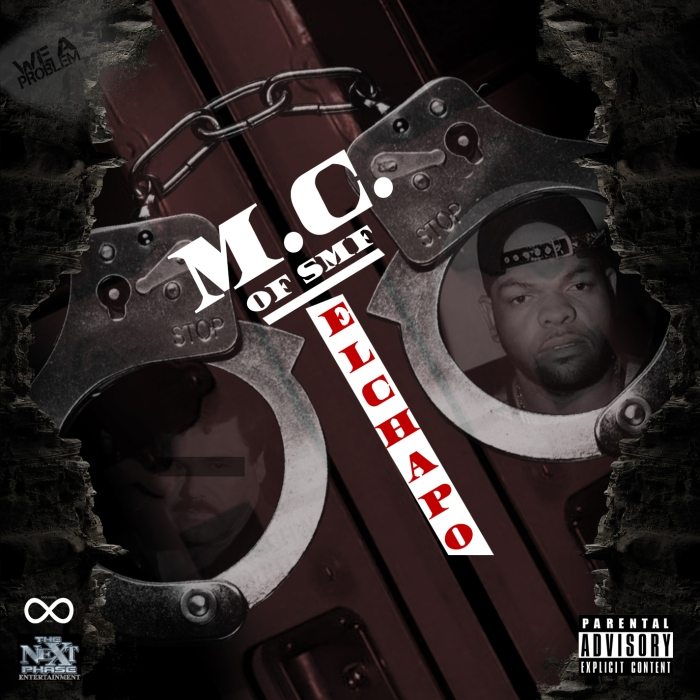 "MC of Self Made Family – ""El Chapo"" 